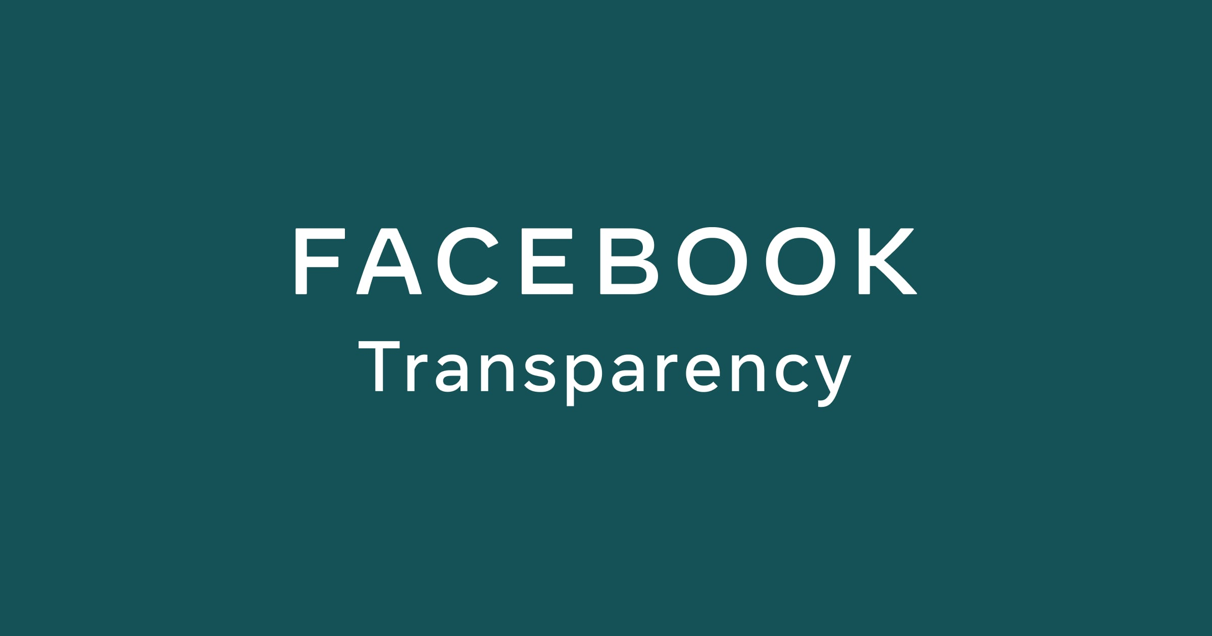Quarterly report on what people see on Facebook, including the content that receives the widest distribution during the quarter.